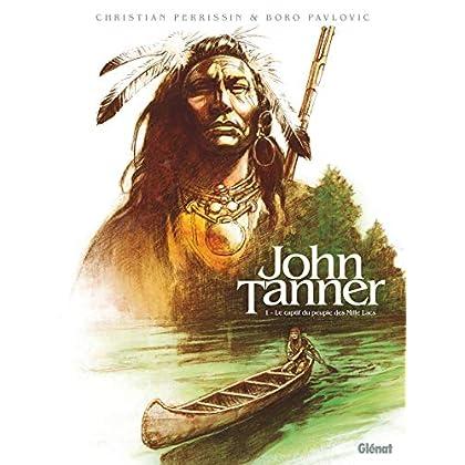 John Tanner - Tome 01 : Le captif du peuple des Mille Lacs