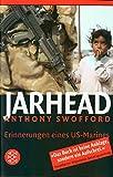 Jarhead: Erinnerungen eines US-Marines - Anthony Swofford