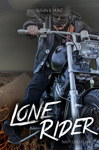 Download LONE RIDER Navy & Runa: Der Fire Devils MC (2)