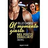 Elle Casey (Autore), Lorenza Braga (Traduttore) (8)Acquista:   EUR 3,99