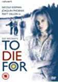 To Die for [Import anglais]