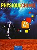Physiques Chimie 4e - Nouveau programme