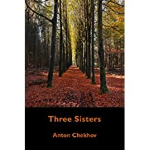 Three Sisters (Illustrated) (English Edition)