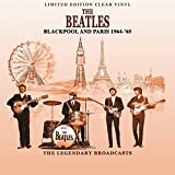 Beatles: Blackpool and Paris 1964-65 / Clear Vinyl [Vinyl LP] (Vinyl)