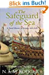 The Safeguard of the Sea: A Naval His...