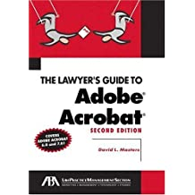 The Lawyer's Guide to Adobe Acrobat by David L. Masters (2005-01-25)