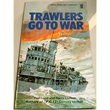 Trawlers Go to War