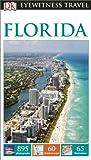 DK Eyewitness Travel Guide: Florida (Eyewitness Travel Guides)