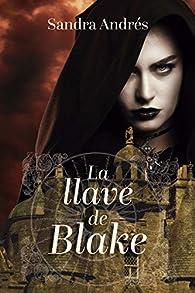 La llave de Blake par Sandra Andrés Belenguer