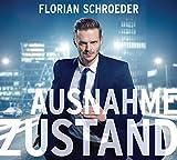 Florian Schroeder 'Ausnahmezustand'