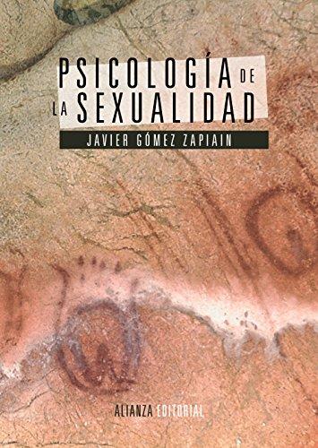 Psicología de la sexualidad (El Libro Universitario - Manuales) por Javier Gómez Zapiain