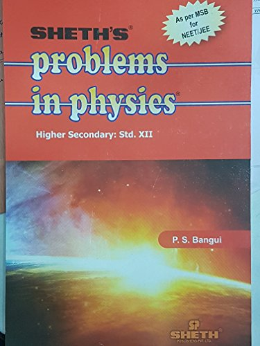 Problems in Physics - XII