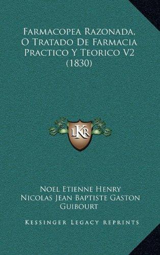Farmacopea Razonada, O Tratado de Farmacia Practico y Teorico V2 (1830)