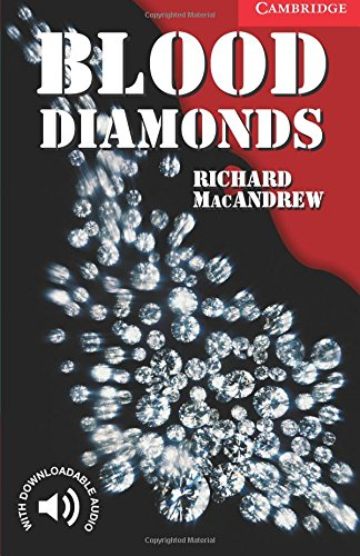 CER1: Blood Diamonds Level 1 (Cambridge English Readers)