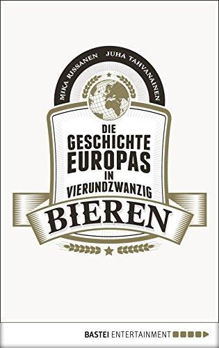 die-geschichte-europas-in-24-bieren-german-edition