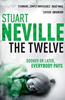 The Twelve by [Neville, Stuart]