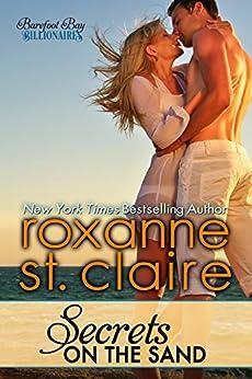 Secrets on the Sand (Barefoot Bay Billionaires Book 1) (English Edition) von [St. Claire, Roxanne]