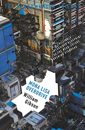 mona-lisa-overdrive-the-neuromancer-trilogy-english-edition