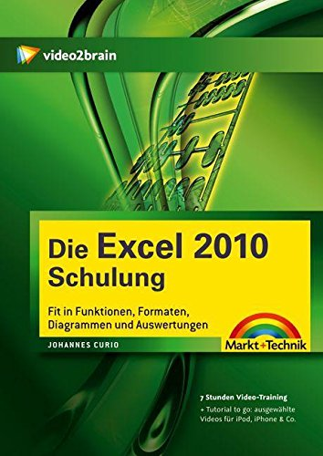 Die Excel 2010-Schulung - Video-Training (PC+MAC+Linux)