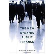 The New Dynamic Public Finance