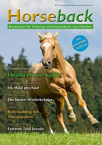 Horseback: Bookazine für Training und Gesundheit von Pferden