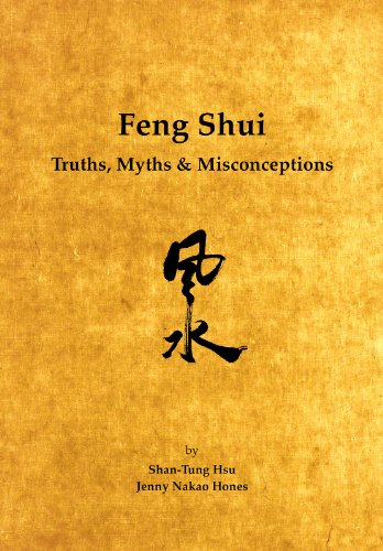Feng Shui: Truths, Myths & Misconceptions (English Edition)