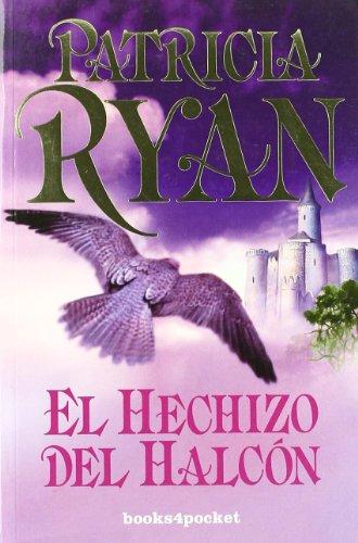 El hechizo del halcón (Books4pocket romántica)