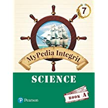 MyPedia Integrit: Science Book for CBSE Class - 7