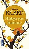 Plaidoyer pour le bonheur par Ricard