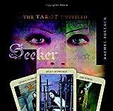 Seeker: The Tarot Unveiled by Rachel Pollack (2005-08-08)