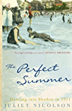 The Perfect Summer: Dancing into Shadow in 1911