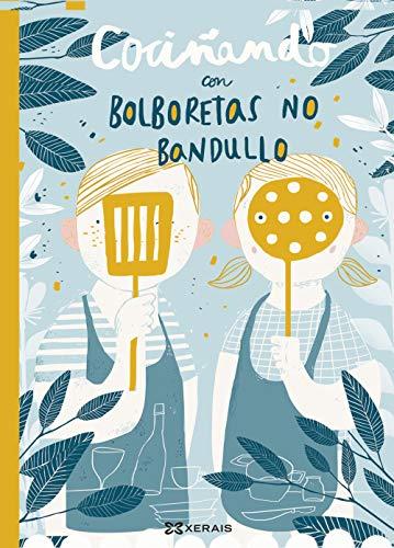 Cociñando con Bolboretas no bandullo (Infantil E Xuvenil - Pequeno Merlín - Albums)