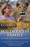 Wilderness Family: At Home with Africa's Wildlife