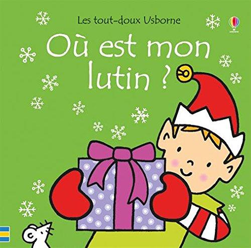 Read Pdf Où Est Mon Lutin Les Tout Doux Usborne Online