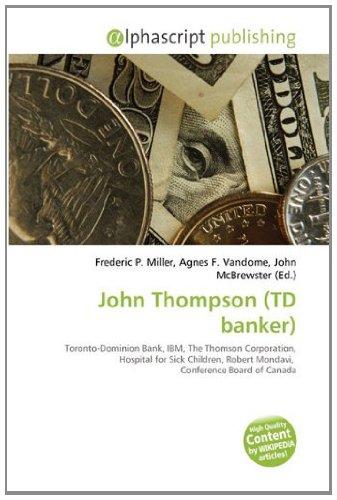 john-thompson-td-banker-toronto-dominion-bank-ibm-the-thomson-corporation-hospital-for-sick-children