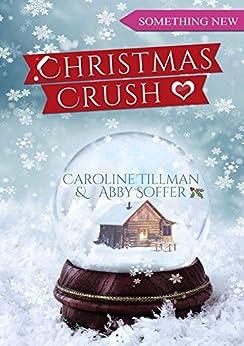 Christmas Crush par [Tillman, Caroline, Soffer, Abby]