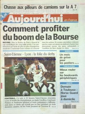 AUJOURD'HUI EN FRANCE [No 17162] du 10/11/1999 - CHASSE AUX PILLEURS DE CAMIONS SUR LA A7 - COMMENT PROFITER DU BOOM DE LA BOURSE - BORDEAUX - UN MOIS DE GREVE POUR LES POSTIERS - LES SPORTS - FOOT
