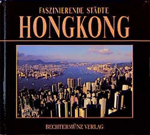 Faszinierende Städte - Hongkong -