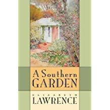 A Southern Garden