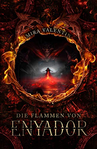 Die Flammen von Enyador (Enyador-Saga 3/4) (German Edition)