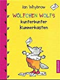 Wölfchen Wolfs kunterbunter Kummerkasten
