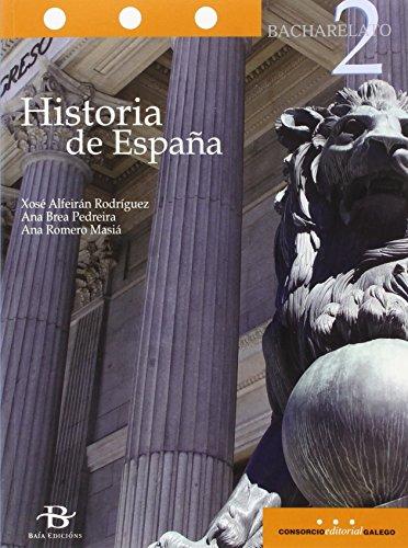 Historia de España 2º Bach. (Libro de texto) - 9788499952000 por Xosé Alfeirán Rodríguez