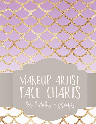 Makeup Artist Face Charts: Notebook with Men Women Youth Faces for Face Painting and Makeup Artists (Face Charts for Makeup Artists, Band 6)