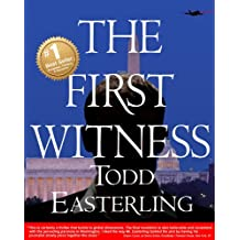 THE FIRST WITNESS (2016 best sellers in Suspense Thrillers and Mysteries - CIA/spy novels - Conspiracy fiction) (English Edition)