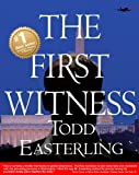THE FIRST WITNESS (best sellers in Suspense Thrillers and Mysteries - CIA/spy novels - Conspiracy fiction) (English Edition)
