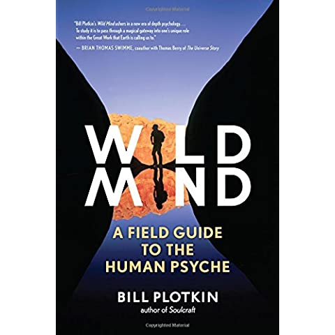 Wild Mind: A Field Guide to the Human Psyche - Wild Bill