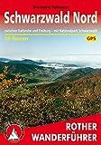 Schwarzwald Nord: zwischen Karlsruhe und Freiburg - mit Nationalpark Schwarzwald. 50 Touren. Mit GPS-Daten. (Rother Wanderführer) - Bernhard Pollmann