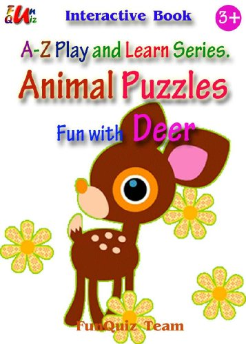 Animal Puzzles ; Fun With Deer : A-z Play And Learn Series (color And Interactive!) por Funquiz Team