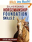 Silversand Horsemanship Foundation Sk...