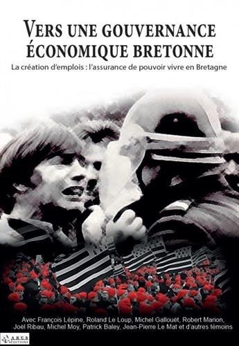 Vers une gouvernance économique bretonne : L'assurance du pouvoir vivre en Bretagne